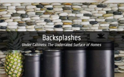 Backsplashes | Under Cabinets: The Underrated Surface of Homes