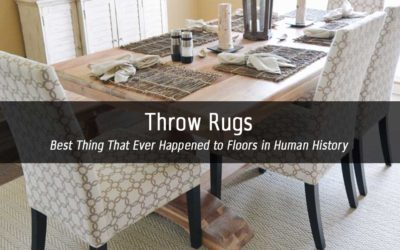 Throw Rugs | Best Thing That Ever Happened to Floors in Human History