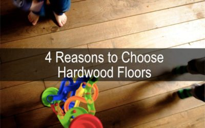 4 Reasons to Choose Hardwood Floors