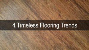 timeless flooring trends