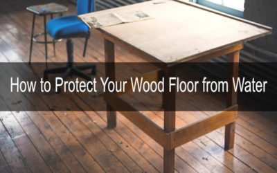 How to Protect Your Wood Floor from Water