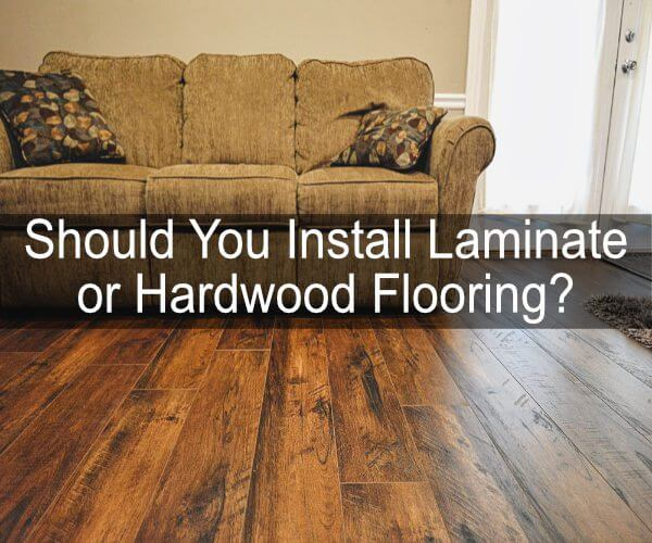 Should You Install Laminate or Hardwood Flooring?
