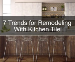 remodel with kitchen tile
