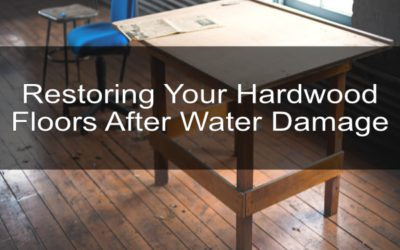 Restoring Your Hardwood Floors After Water Damage