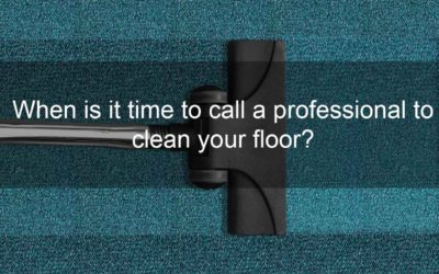 When is it time to call a professional to clean your floor?