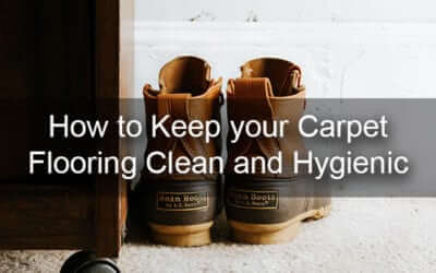 How to Keep your Carpet Flooring Clean and Hygienic