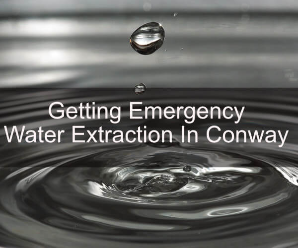 Getting Emergency Water Extraction In Conway