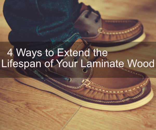 4 Ways to Extend the Lifespan of Laminate Wood